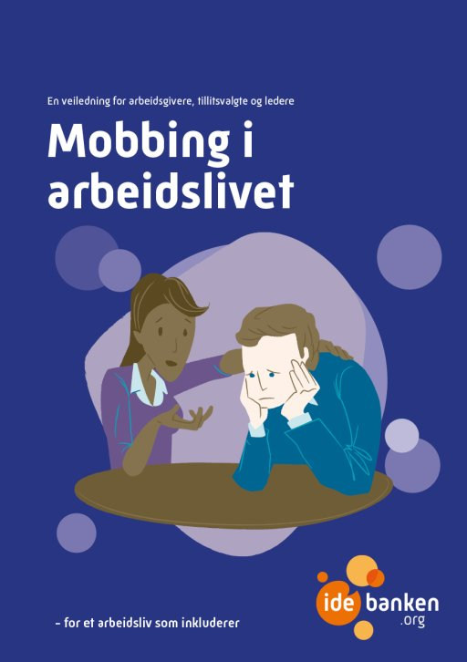 7a70f47e Mobbing på arbeidsplassen - Idébanken